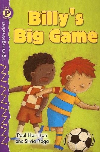 9780769641775: Billy's Big Game, Level P (Lightning Readers: Level P)