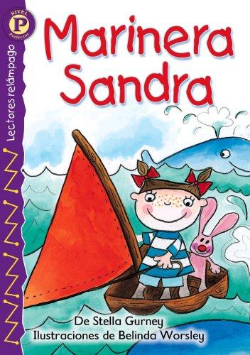 9780769642154: Marinera Sandra (Sailor Sally), Level P (Lightning Readers, Level P) (Spanish Edition)
