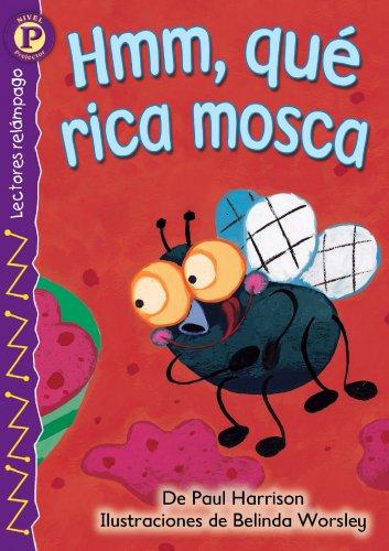 9780769642284: Hmm, Que Rica Mosca = Yummy, Yummy Fly (Lightning Readers (Spanish))