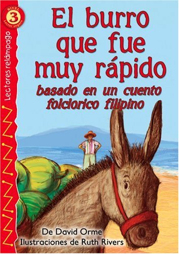 9780769642314: El burro que fue muy rápido (The Donkey That Went Too Fast) , Level 3 (Lightning Readers: Level 3) (Spanish Edition)