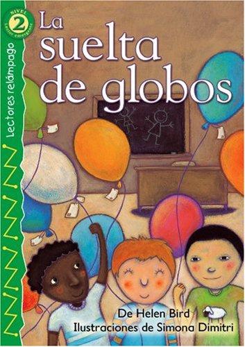 9780769642406: La Suelta de Globos (Lightning Readers (Spanish))