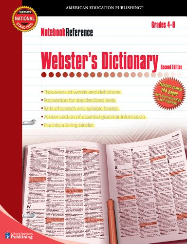 Notebook Reference Webster's Dictionary: Grades 4-8: American Education Publishing