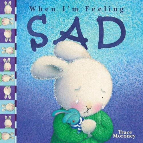 9780769644264: When I'm Feeling Sad