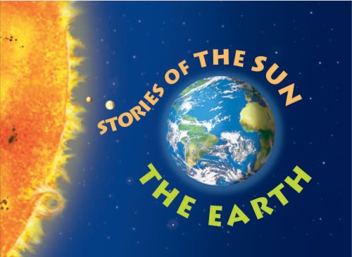 9780769644899: Stories of The Sun:The Earth