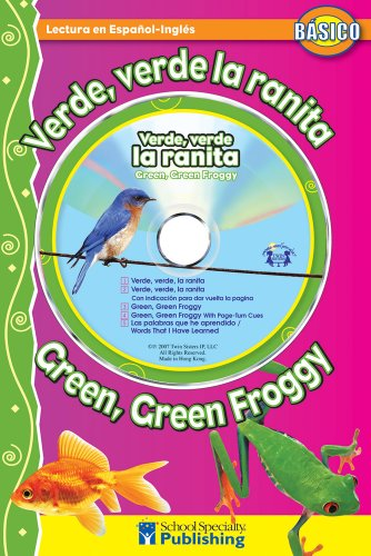 Verde, verde la ranita / Green, Green Froggy Spanish-English Reader With CD (Dual Language Readers ...