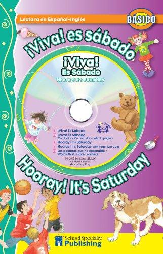 ¡Viva! ¡Es sábado! / Hooray! It's Saturday!: Kim Mitzo Thompson
