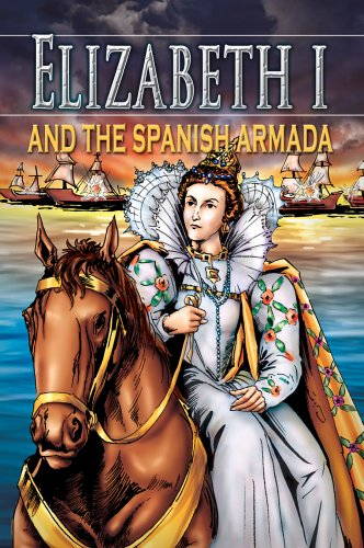 9780769647036: Elizabeth I and the Spanish Armada (Stories from History)