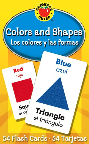 9780769647692: Los Colores y las Formas / Colors And Shapes (Brighter Child Flash Cards)