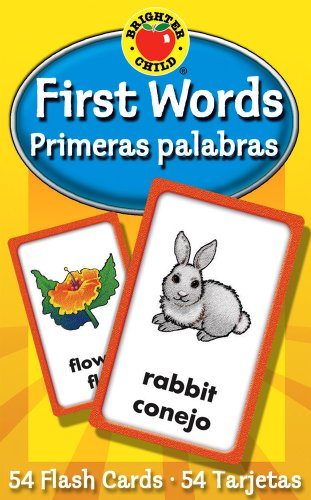 9780769647791: First Words / Primeras palabras Flash Cards (Brighter Child Flash Cards) (English and Spanish Edition)