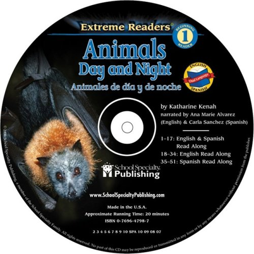9780769647982: Animals Day and Night English-Spanish Extreme Reader Audio CD (English-Spanish Extreme Readers Audio CDs)