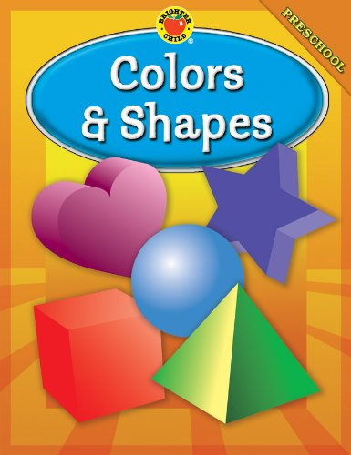 9780769648095: Brighter Child Colors & Shapes, Preschool (Brighter Child Workbooks)