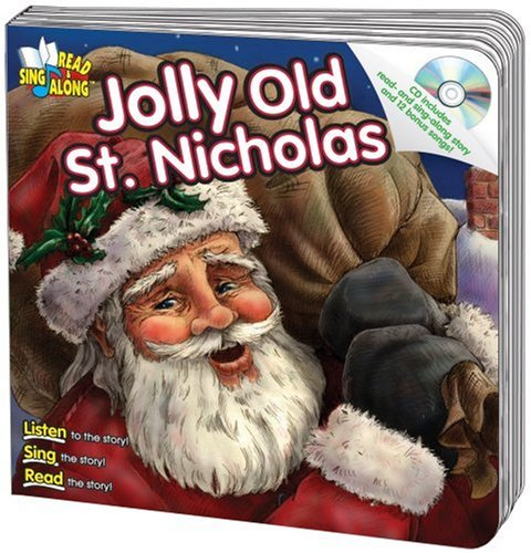 9780769649337: Jolly Old St. Nicholas [With CD] (Read & Sing Along Board Books with CDs)