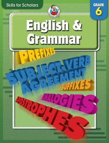 9780769649863: Skills for Scholars English & Grammar, Grade 6