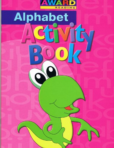 Award Reading Alphabet Activity Book: n/a