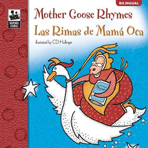9780769654164: Mother Goose Rhymes/Las Rimas de Mama Oca (Keepsake Stories)