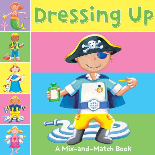 9780769654249: Dressing Up A Mix-and-Match Book (Mix-And-Match Books (School Specialty))