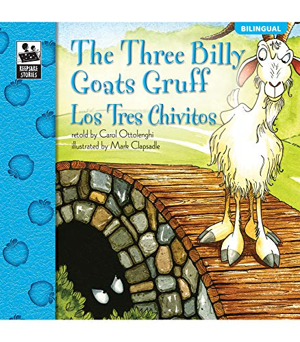 9780769658643: The Three Billy Goats Gruff: Los Tres Chivitos (Keepsake Stories)