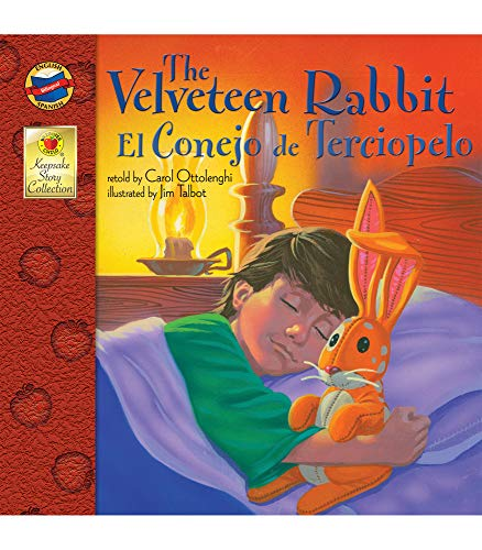 9780769660882: The Velveteen Rabbit: El Conejo de Terciopelo (Keepsake Stories)
