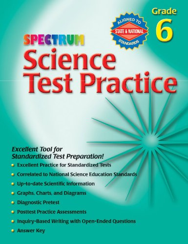 Science Test Practice, Grade 6 Spectrum Science Test Practice