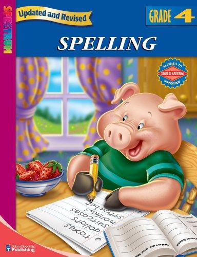 Spectrum Spelling, Grade 4: School Specialty Publishing