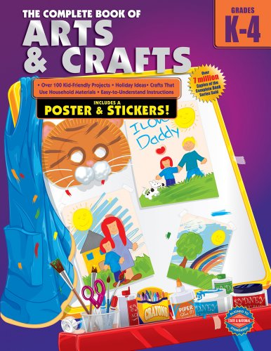 9780769685571: The Complete Book of Arts and Crafts, Grades K-4
