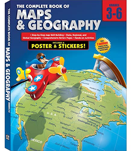9780769685595: The Complete Book of Maps and Geography, Grades 3 - 6