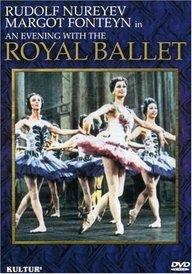 9780769711829: An Evening with the Royal Ballet / Nureyev, Fonteyn
