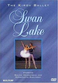 9780769714752: Tchaikovsky - Swan Lake / Mezentseva, Zaklinsky, Kirov Ballet