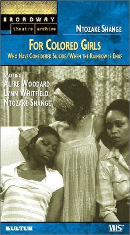 9780769726076: For Colored Girls Who Have Considered Suicide/When the Rainbow Is Enuf (Broadway Theatre Archive) [VHS]