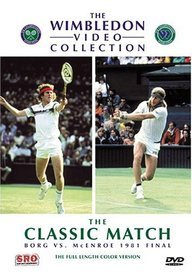 9780769729640: The Wimbledon Collection - The Classic Match - Borg vs. McEnroe 1981 Final