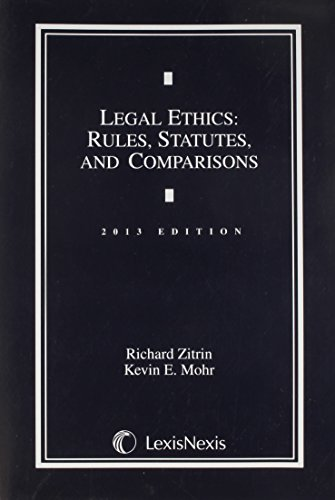 9780769845982: Legal Ethics: Rules, Statutes, and Comparisons