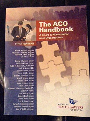 9780769846507: The Aco Handbook: A Guide to Accountable Care Organizations