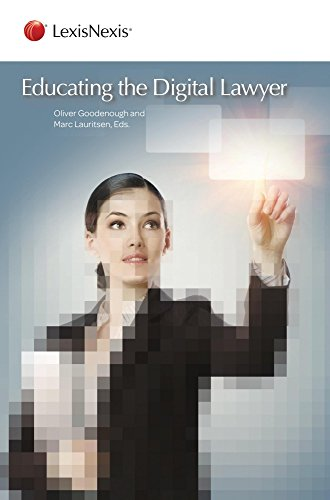 9780769846958: Educating the Digital Lawyer