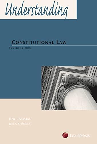 9780769847344: Understanding Constitutional Law
