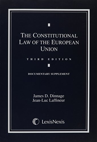 9780769847399: Constitutional Law of the European Union; Documentary Supplement