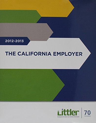 The California Employer with CD-ROM: P.C., Littler Mendelson