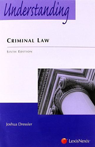 9780769848938: Understanding Criminal Law, 6th Edition