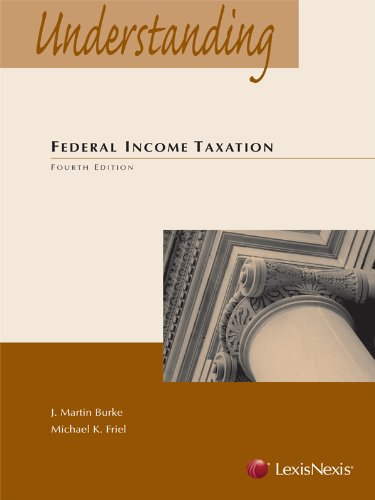 9780769852829: Understanding Federal Income Taxation