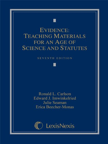 Evidence: Teaching Materials for an Age of Science and Statutes, (with Federal Rules of Evidence ...