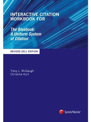 9780769852928: Interactive Citation Workbook for The Bluebook: A Uniform System of Citation