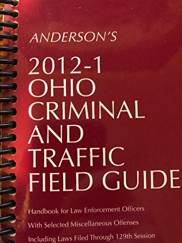 9780769853710: Anderson's Ohio Criminal and Traffic Field Guide