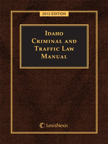 9780769855028: Idaho Criminal and Traffic Law Manual with CD-ROM
