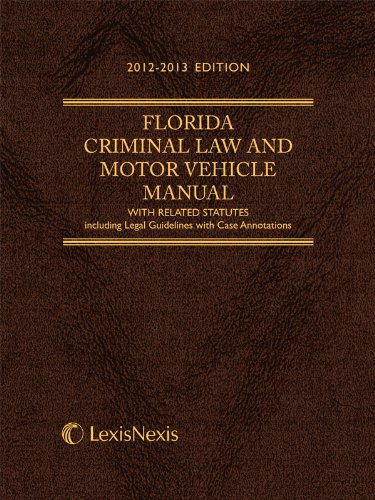 9780769856339: Florida Criminal Law and Motor Vehicle Manual Softcover Edition