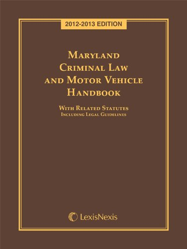 9780769856445: Maryland Criminal Law and Motor Vehicle Handbook