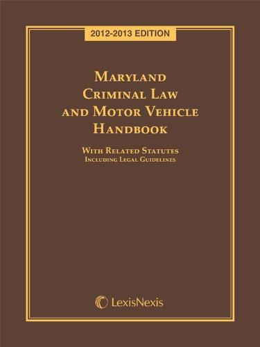 9780769856445: Maryland Criminal Law and Motor Vehicle Handbook