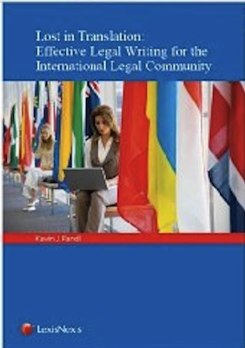 9780769857466: Lost in Translation: Effective Legal Writing for the International Legal Community