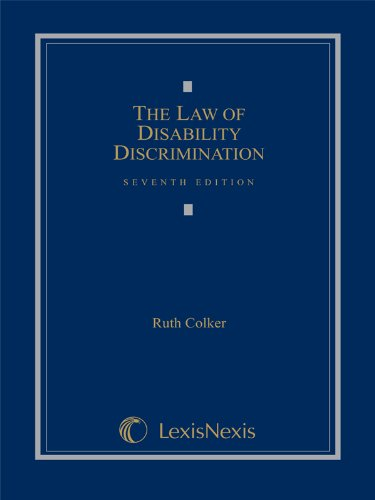 Law of Disability Discrimination Handbook: Statutes and Regulatory Guidance (0769858740) by Ruth Colker; The late Adam A. Milani