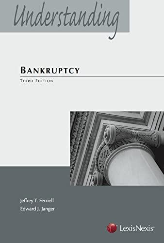 9780769859200: Understanding Bankruptcy (2013) (Understanding (LexisNexis))