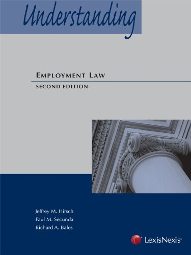 Understanding Employment Law (2013): Jeffrey M. Hirsch