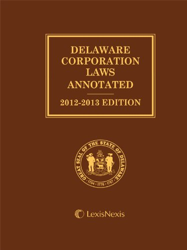 Delaware Corporation Laws Annotated with CD-ROM: Publisher's Editorial Staff